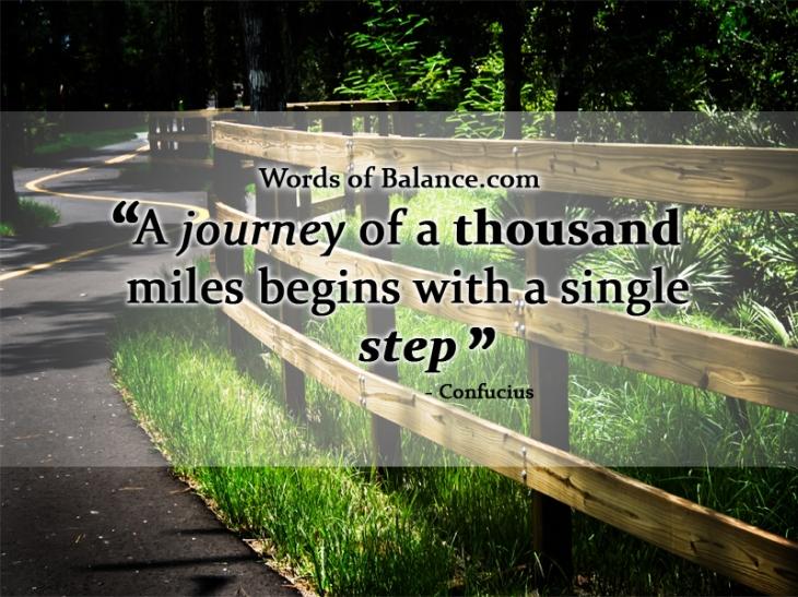 Journey, Single Step, Start now, motivation, inspire, inspiration, creation, balance