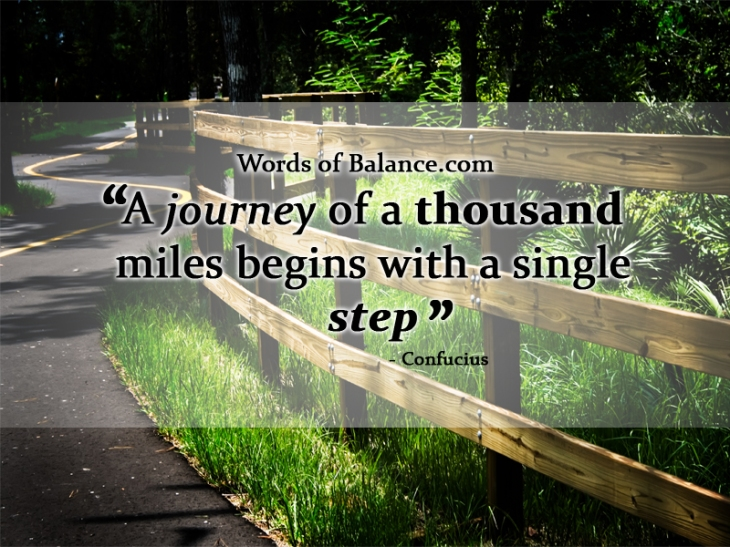 Journey, Single Step, Start now, motivation, inspire, inspiration, creation, balance