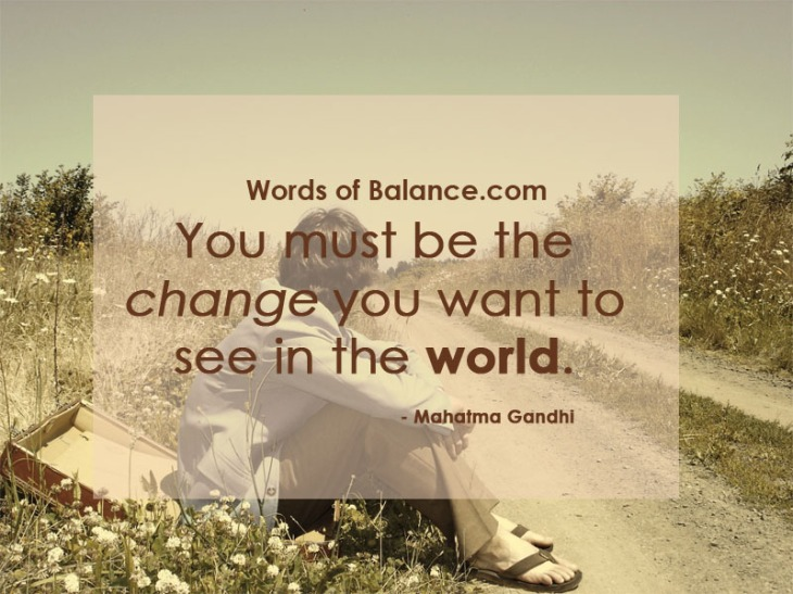 change, world, creation, create, believe, faith, harmony, motivate, motivation, fitness, health, inspire, inspiration