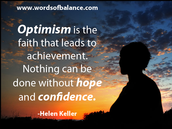 Optimism, Hope, Confidence