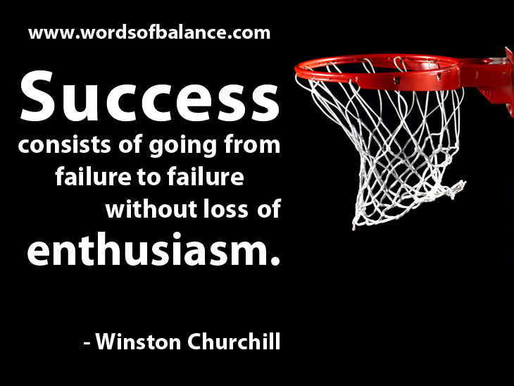 Success without loss of enthusiasm