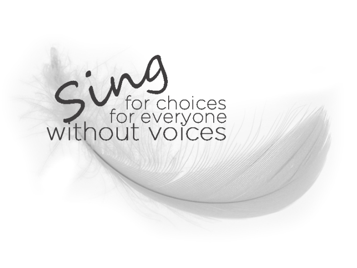 sing-for-choices-sing-for-everyone-without-voices